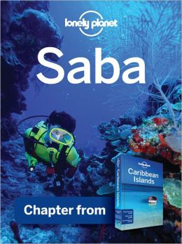 Lonely Planet Saba: Chapter from Caribbean Islands Travel Guide