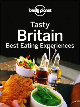 Tasty Britain: Best Eating Experiences