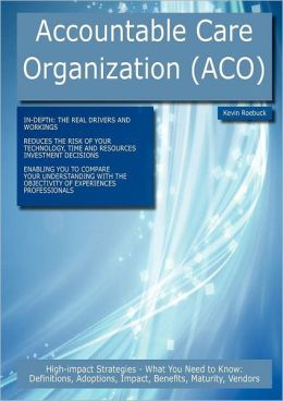 Accountable Care Organization (Aco)