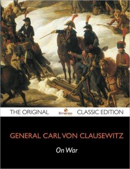 On War - Volume 1 - The Original Classic Edition