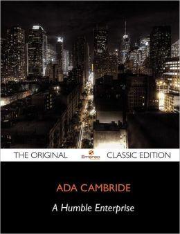A Humble Enterprise - The Original Classic Edition