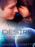 Yours to Desire: ES Siren 3