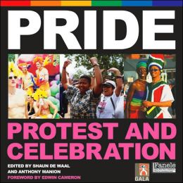 Pride: Protest and Celebration