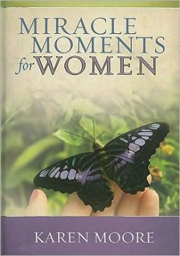 Miracle Moments for Women