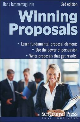 Winning Proposals: How to Write Them and Get Better Results