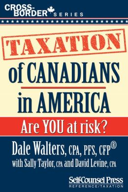 Taxation of Canadians in America: Are you at risk?