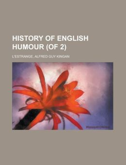 History of English Humour (of 2) Volume 1