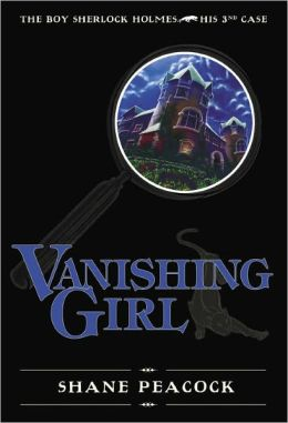 Vanishing Girl: The Boy Sherlock Holmes, His Third Case