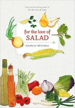 For the Love of Salad