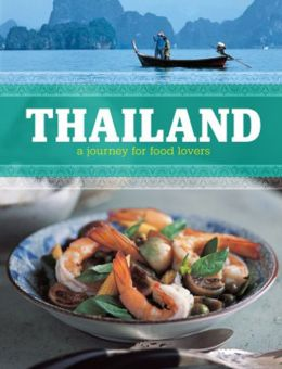 Thailand: A Journey for Food Lovers