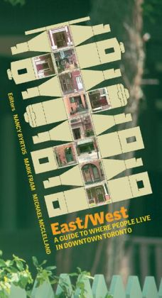 East/West: A Guide to Where People Live in Downtown Toronto
