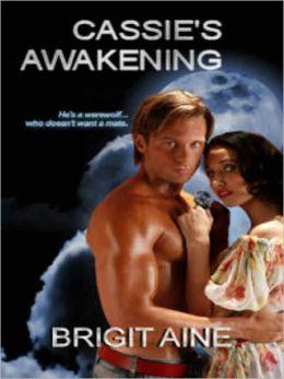 Cassie's Awakening