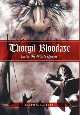 Thorgil Bloodaxe: Enter the White Queen