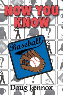 Now You Know Baseball
