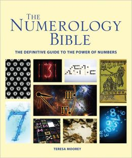 The Numerology Bible: The Definitive Guide to the Power of Numbers