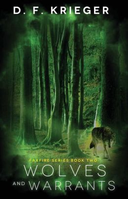 Wolves and Warrants: Faxfire Series, Book 2