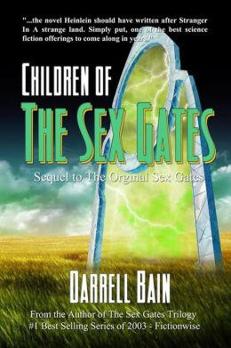 Children Of The Sex Gates: Sequel To The Original Sex Gates