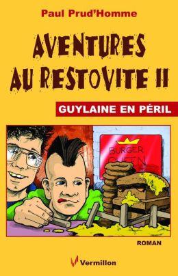 Aventures au Restovite II: Guylaine en péril