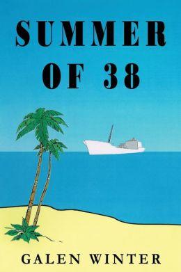 Summer of 38