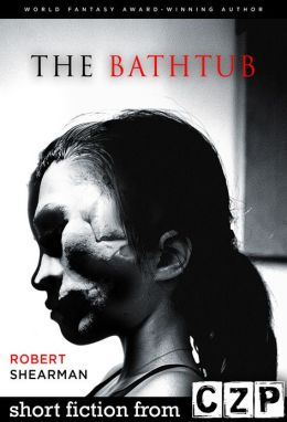 The Bathtub: Short Story