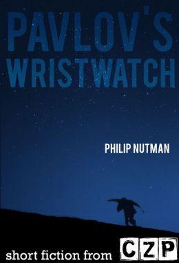 Pavlov's Wristwatch: Short Story