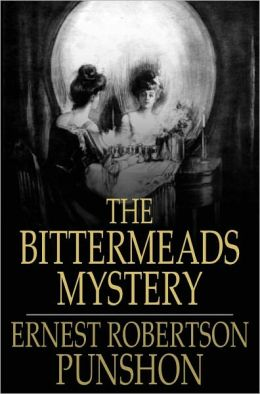 The Bittermeads Mystery
