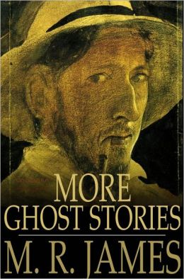 More Ghost Stories: Ghost Stories of an Antiquary, Part II