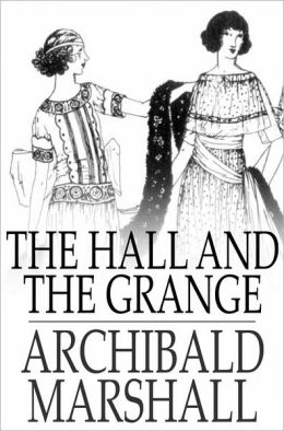 The Hall and the Grange: A Novel