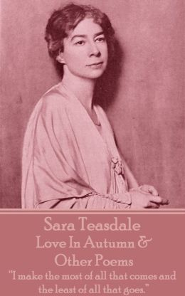 Love In Autumn & Other Poems
