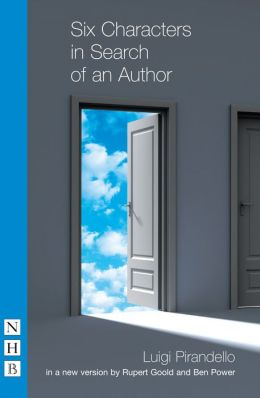 Six Characters in Search of an Author (NHB Modern Plays): Headlong Version