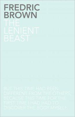 The Lenient Beast