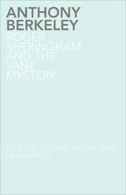Roger Sheringham And The Vane Mystery
