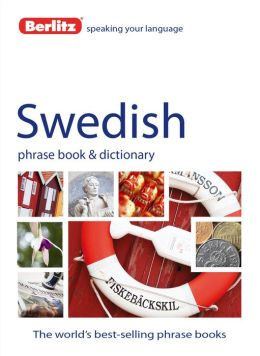 Berlitz Swedish Phrase Book and Dictionary