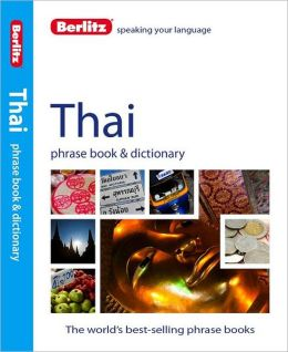 Berlitz Thai Phrase Book and Dictionary