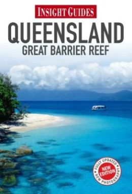 Insight Guides: Queensland & Gt Barrier Reef