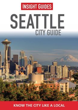 Insight Guides: Seattle
