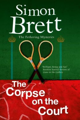 The Corpse on the Court (Fethering Series #14)