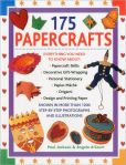 Book Cover Image. Title: 175 Papercrafts, Author: Paul Jackson