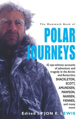The Mammoth Book of Polar Journeys