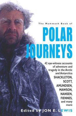 The Mammoth Book of Polar Journeys