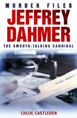 Jeffrey Dahmer: The Smooth-talking Cannibal