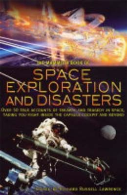 The Mammoth Book of Space Exploration and Disaster