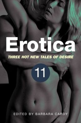 Erotica: Three Hot New Tales of Desire