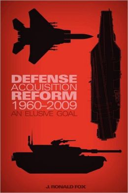 Defense Acquisition Reform, 1960-2009