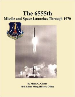 The 655th Missile and Space Launches Through 1970