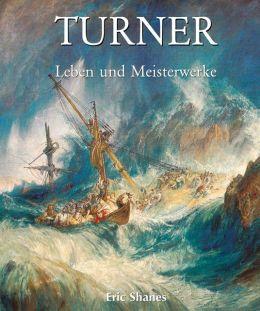 Turner - Leben und Meisterwerke (PagePerfect NOOK Book)
