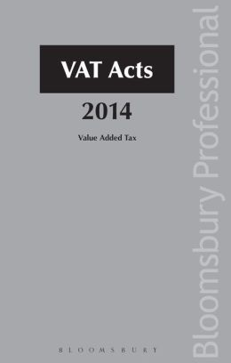 VAT Acts 2014: A Guide to Irish Law