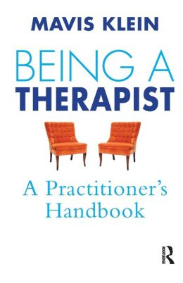Being A Therapist: A Practioner's Handbook