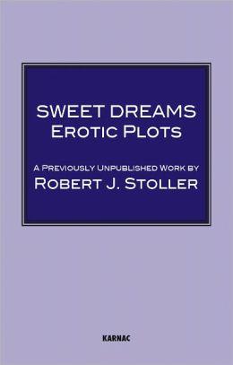 Sweet Dreams: Erotic Plots