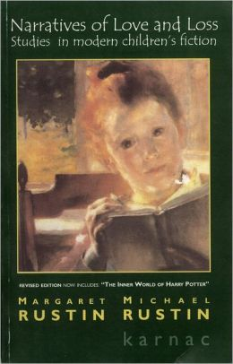 Narratives of Love and Loss: Studies in Modern Children's Fiction